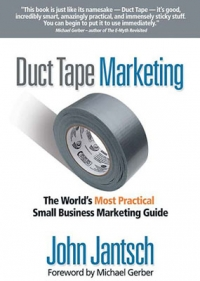 Duct Tape Marketing by John Jantsch