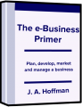 The e-Business Primer by J.A. Hoffman